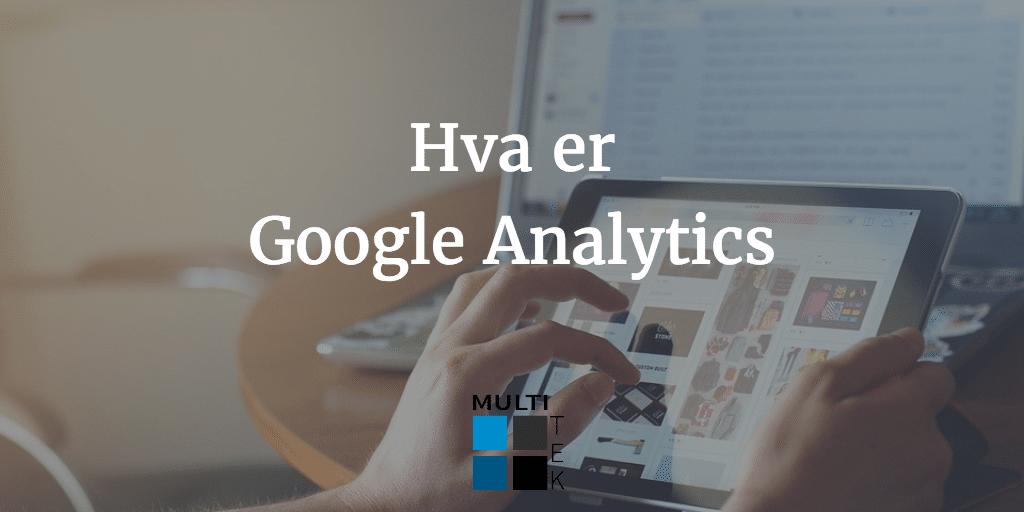Hva er Google Analytics?