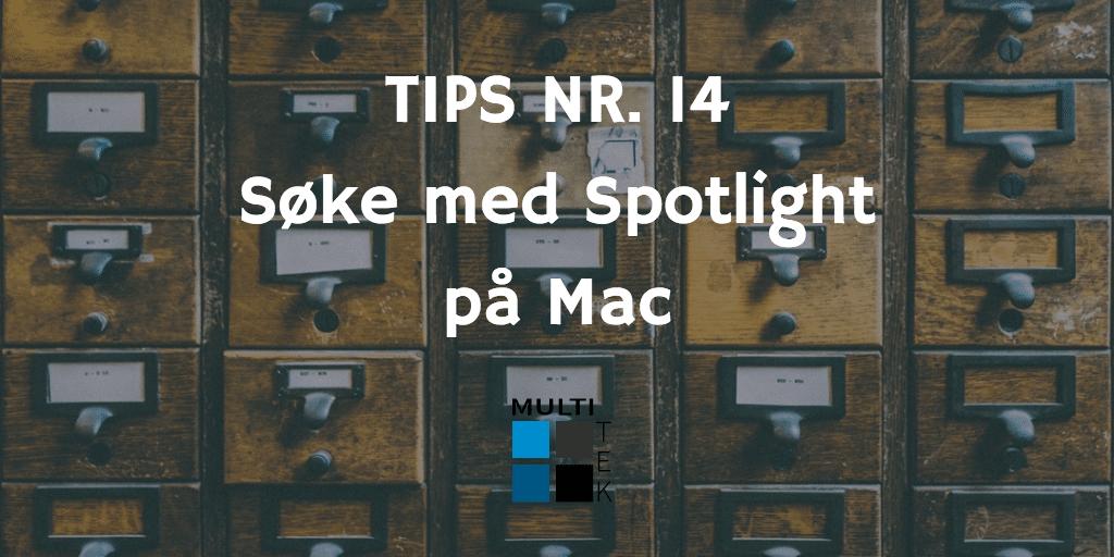 Tips nr. 14: Søke med Spotlight på Mac