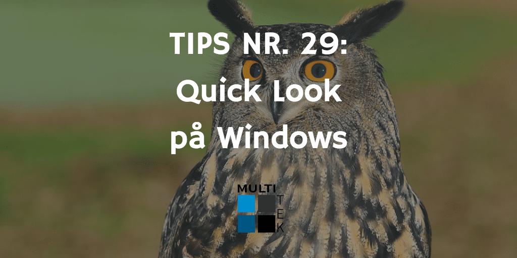 Tips nr. 29: Quick Look på Windows
